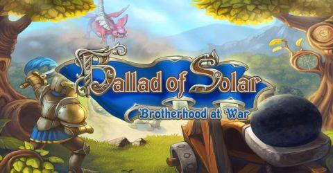 Ballad of Solar: Brotherhood at War